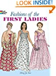 Fashions of the First Ladies (Dover F...