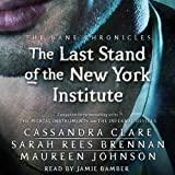 img - for The Last Stand of the New York Institute: The Bane Chronicles, Book 9 book / textbook / text book
