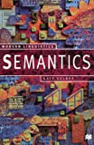 Semantics (Modern Linguistics) (0312231830) by Kearns, Kate