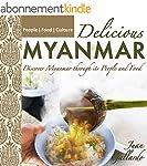 Delicious Myanmar: Discover Myanmar t...