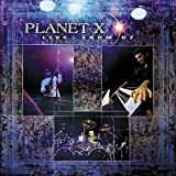 Live From Oz by Planet X (2002-04-08)