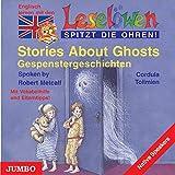 Leselöwen spitzt die Ohren. Stories about ghosts. CD