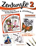 Zentangle 2, Expanded Workbook Editio...