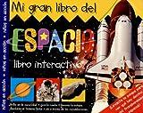 Mi Gran Libro del Espacio (Coleccion Priddy) (Spanish Edition)