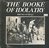 img - for The Booke of Idolatry book / textbook / text book