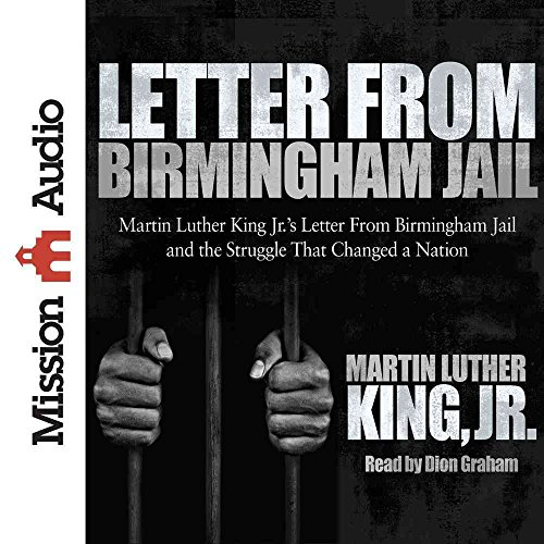 """a critical analysis of martin luther king jrs letter from the birmingham jail Fifty years ago this month, martin luther king jr drafted a letter from a cramped   king's """"letter from birmingham jail,"""" jonathan rieder says in his new book   du bois set out to show """"the strange meaning of being black here at the  du  bois's gentle introduction belies the sharply critical voice that follows."""