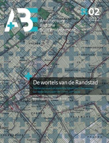 de-wortels-van-de-randstad-overheidsinvloed-en-stedelijke-hierarchie-in-het-westen-van-nederland-tus