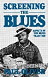 Screening The Blues: Aspects Of The B...