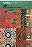 img - for Sarasa, Printed and Painted Textiles (Japanese Textiles) book / textbook / text book