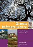 img - for Green Infrastructure: Linking Landscapes and Communities book / textbook / text book