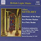 Ket�lbey: Sanctuary of the Heart / In a Persian Market [Recorded 1917-1939]