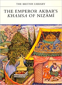 Amazon.com: The Emperor Akbar's Khamsa of Nizami (The