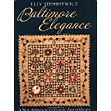 Baltimore Elegance: A New Approach to Classic Album Quiltsby Elly Sienkiewicz