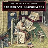 Scribes and Illuminators (Medieval Craftsmen)by Christopher de Hamel