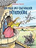 """Afficher """"La Fille du chevalier Têtenlère"""""""