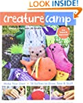 Creature Camp: Make Your Own  18 Soft...