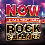 Now That's What I Call Rock Ballads [...