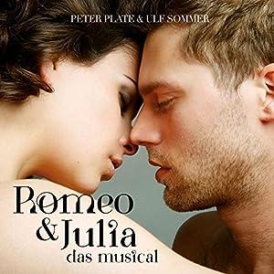 Romeo & Julia - Das Musical