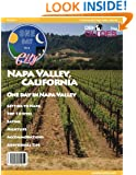 Napa Valley, California, USA City Travel Guide 2014: Attractions, Restaurants, and More... (One Day In A City)