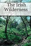 The Irish Wilderness