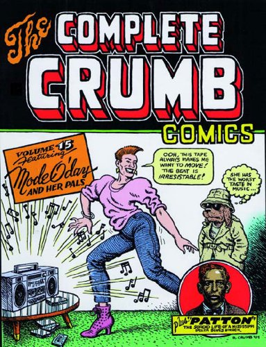 The Complete Crumb Comics, Vol. 15: Mode O'Day (R Crumb Blues compare prices)