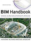 img - for BIM Handbook: A Guide to Building Information Modeling for Owners, Managers, Designers, Engineers and Contractors book / textbook / text book