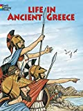 Life in Ancient Greece Coloring Book (Dover History Coloring Book)