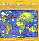 Children Map the World: Selections from the Barbara Petchenik Children's World Map Competition