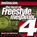 Bad Boy Joe Presents: Best of Freestyle Megamix 4