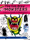 You Can Draw Monsters: a Step-by-step Guide to Drawing Monstrous Beasts (1902915267) by Ursell, Martin