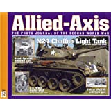 ALLIED-AXIS THE PHOTO JOURNAL OF THE SECOND WORLD WAR ISSUE 15. (ALLIED-AXIS)by David Doyle