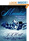Moondust (Luminescence Trilogy Book 3)