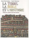 echange, troc Alain Marchadour, David Neuhaus - La terre, la Bible et l'histoire