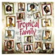 Tropical Family