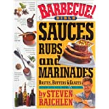 "Barbecue!: Sauces, Rubs and Marinadesvon ""Steven Raichlen"""