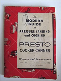 Presto pressure canner recipe book