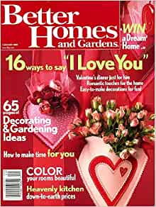 Better Homes And Gardens February 2005 Valentines Day Issue 16 Way To Say I Love You 65