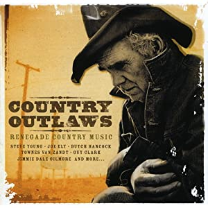Country Outlaws: Renegade Country Music - 癮 - 时光忽快忽慢,我们边笑边哭!