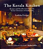 The Kerala Kitchen: Recipes and Recollections from the Syrian Christians of South India (Hippocrene Cookbook Library)