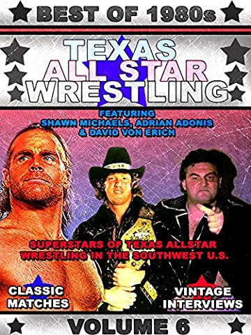 Best Of 80s Texas Allstar Wrestling Vol 6