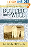 Butter in the Well: A Scandinavian Woman's Tale of Life on the Prairie (Butter in the Well Series Book 1)