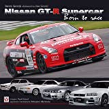 Nissan GT-R Supercar: Born to Race (Speedpro (Veloce)) ~ Dennis Gorodji