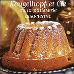 Kougelhopf et Cie ou la p�tisserie al...