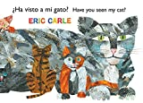 �Ha visto a mi gato? (Have You Seen My Cat?) (The World of Eric Carle) (Spanish Edition)