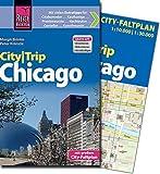 Reise Know-How CityTrip Chicago: Reiseführer mit Faltplan und kostenloser Web-App