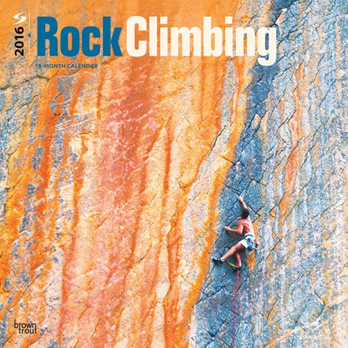 Rock Climbing 2016 Calendar