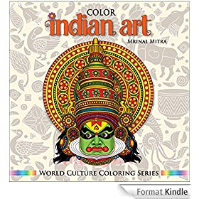 Color Indian Art (World Culture Coloring Series) (English Edition)