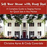Sell Your Home with Feng Shui: A Complete Guide to Staging Homes for Quick Sale in Any Market ~ Christine Ayres