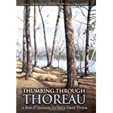 Thumbing Through Thoreau: A Book of Quotations by Henry David Thoreauby Henry David Thoreau
