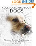 Adult Coloring Book Dogs: Advanced Re...